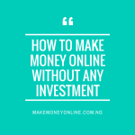 How to Make Money Online Without Any Investment with a FREE Blog