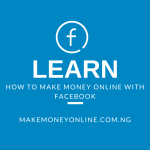 11+ Ways Make Money Online from Facebook Page, Friends, Groups, Ads, Games and More…