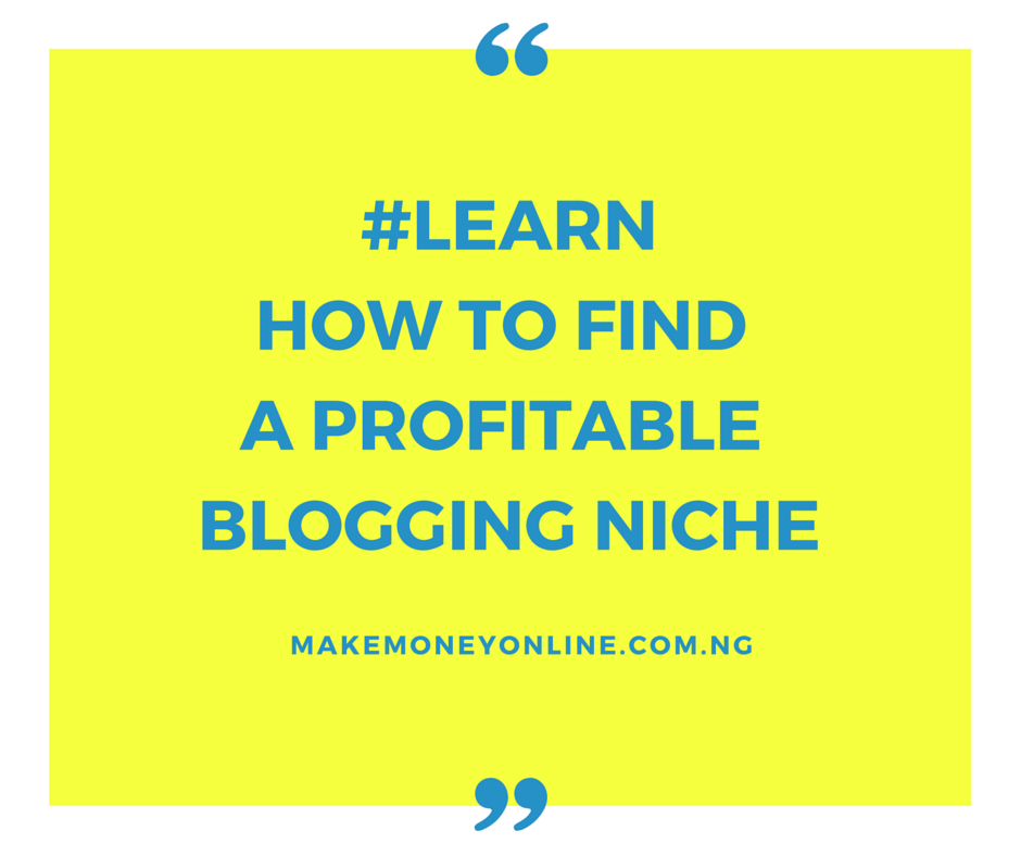 How to Find a Profitable Blogging Niche
