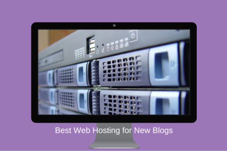 The Best Web Hosting Company for New Bloggers
