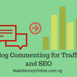 Best ways to comment on blogs for SEO and Traffic?