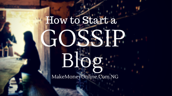 How to start a gossip blog that matters