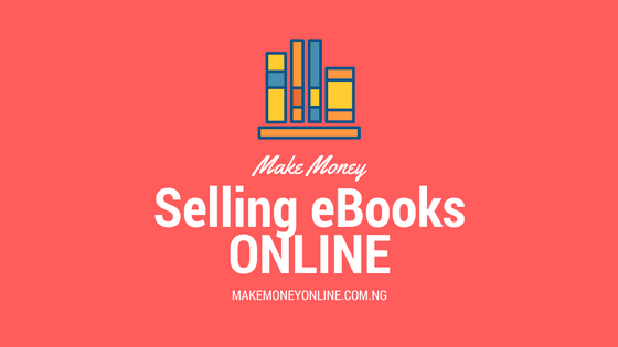 Make Money Selling eBooks online