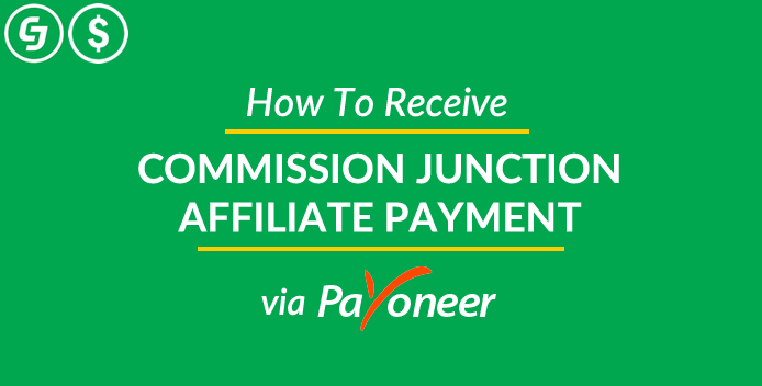 commission junction payment using Payoneer