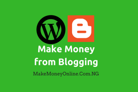 15 Ways to Make Money from Blogging in Nigeria 2018