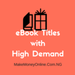 Top 26 eBook Title Ideas with High Demand in Nigeria