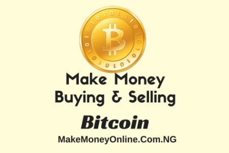Make Money Buying and Selling Bitcoin in Nigeria