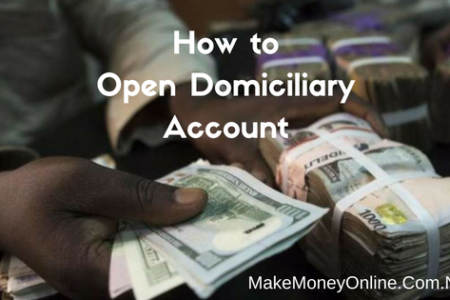 How to Open Domiciliary Account in Nigeria: Steps and documents needed
